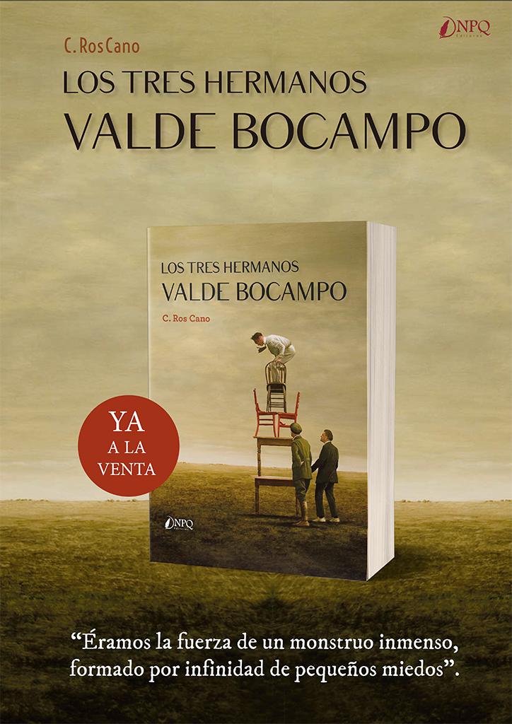 Presentación de la novela Los tres hermanos Valde Bocampo, de C. Ros Cano el día 24 de febrero de 2020 a las 19h