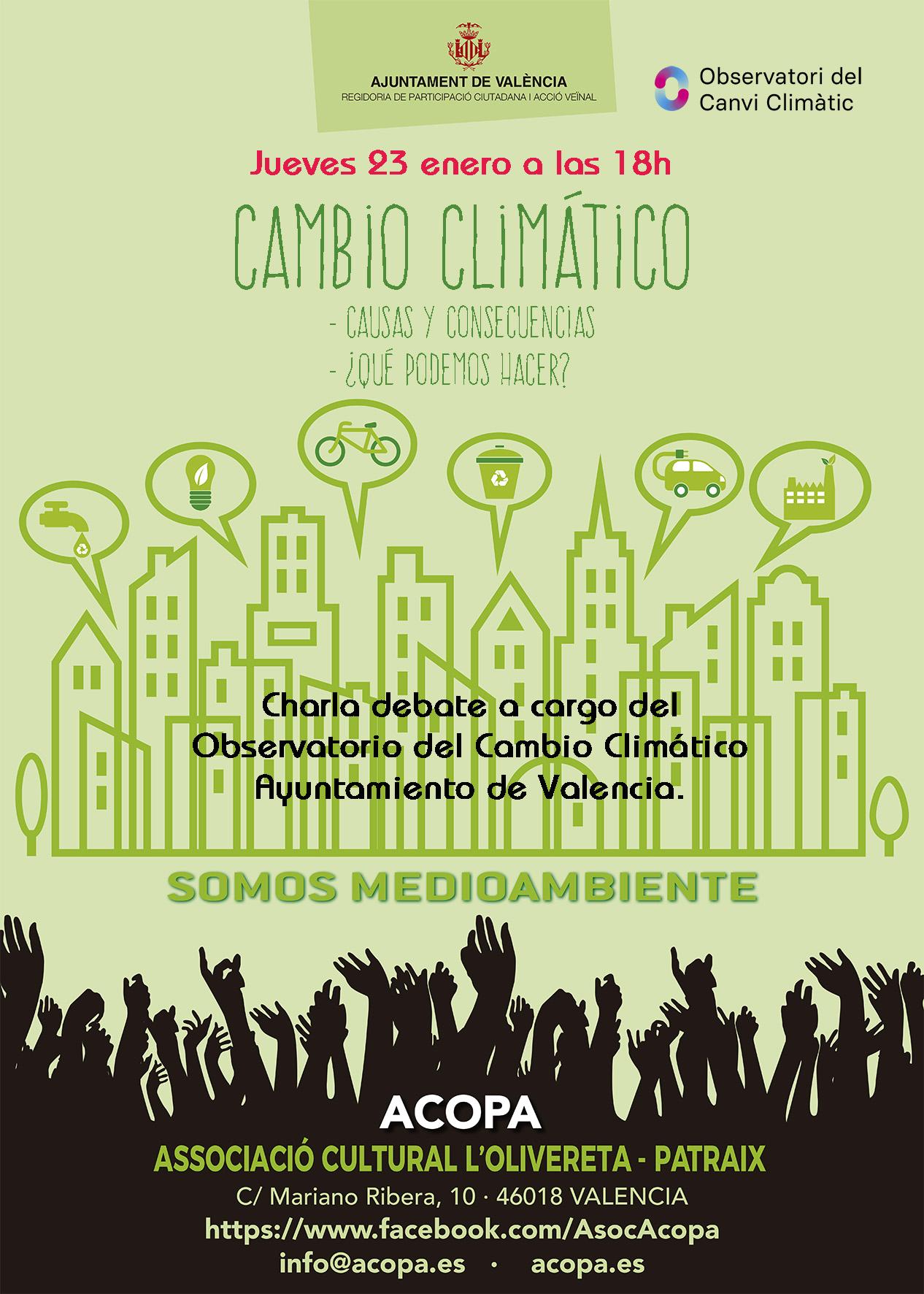 Cartel que anuncia una charla debate para el día 23 de enero de 2020 sobre cambio climático impartida por el Observatorio de CAnvi Climatic del Ayuntamiento de Valencia. Forma parte del proyecto subvencionado por el mismo Ayuntamiento