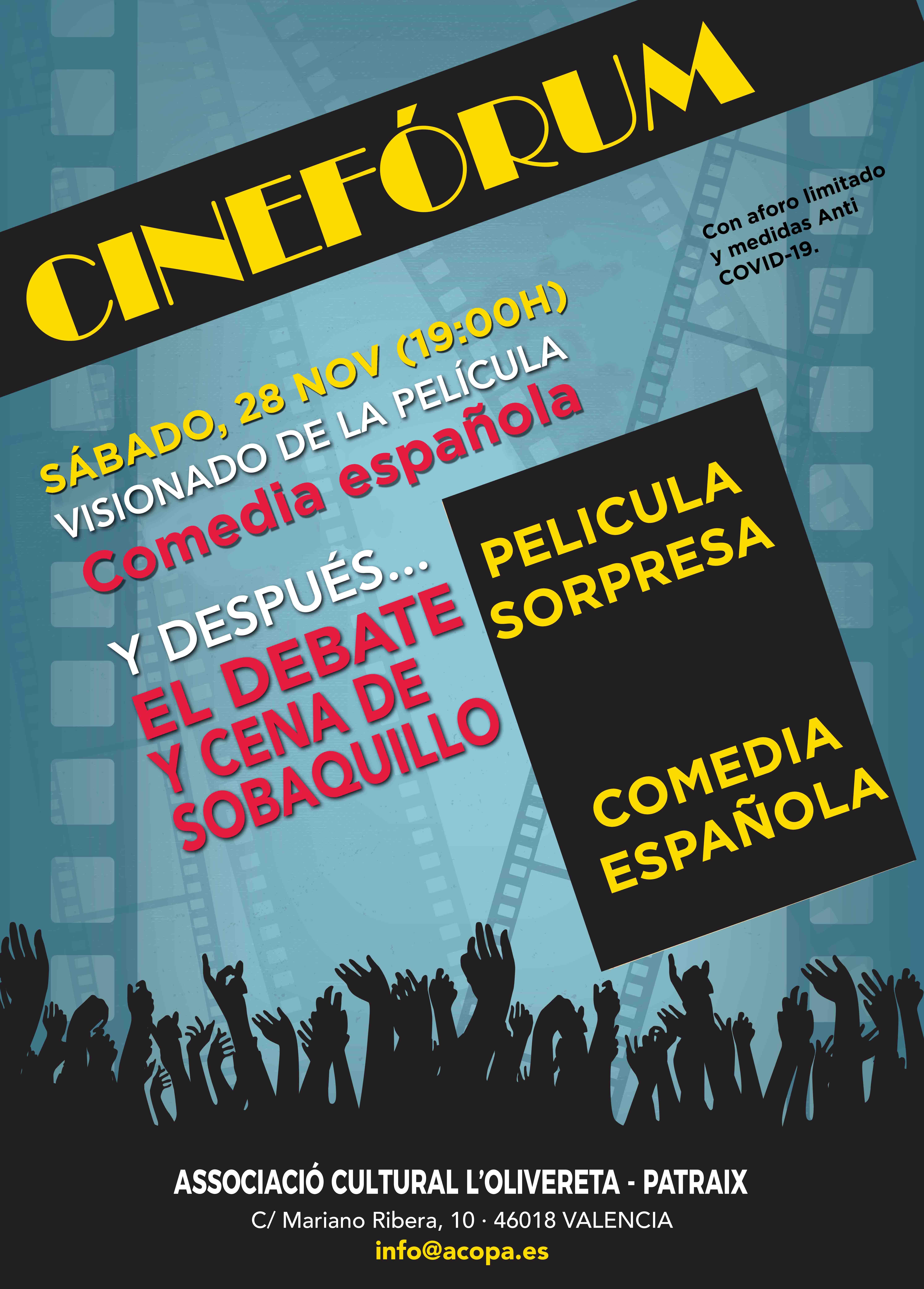 Cinefórum: pelicula sorpresa comedia española. sábado 28 de noviembre a las 19h con cena de pa i porta. Si las medidas anti COVID-19 lo permiten.